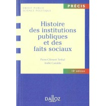 Histoire Des Institutions Publiques Et Des Faits Sociaux - 10E Edition