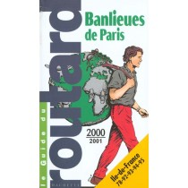 Guide Du Routard - Banlieues 2000-2001