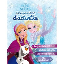 La reine des neiges - Mon grand livre d'activités