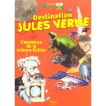 Destination Jules Verne L'Aventure De La Science Fiction