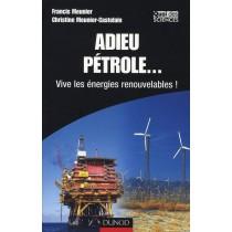 Adieu pétrole - Vive les énergies renouvelables !