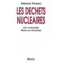 Les Dechets Nucleaires