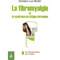 La fibromyalgie et le syndrome de fatigue chronique
