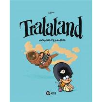 Tralaland T.3 - Vacances prolongées