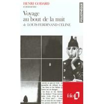 Voyage Au Bout De La Nuit De Louis-Ferdinand Celine (Essai Et Dossier)