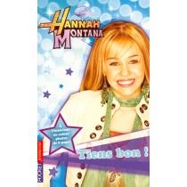 Hannah Montana T.5 - Tiens bon