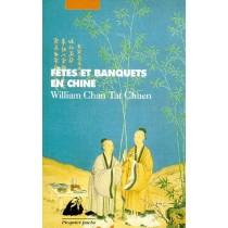 Fêtes et les banquets en Chine