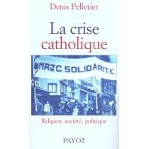 La Crise Catholique
