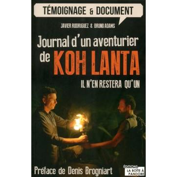 Journal d'un aventurier - De Koh Lanta, il n'en restera qu'un