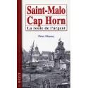 Saint Malo-Cap Horn - La Route De L'Argent