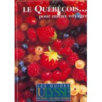 Le Quebecois Pour Mieux Voyager