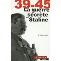 39-45 - La guerre secrète de Staline