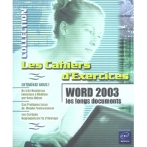 Word 2003 - Les longs documents