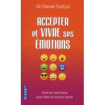 Accepter et vivre ses émotions
