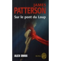Alex Cross - Sur le pont du loup