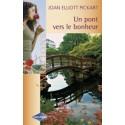 Un Pont Vers Le Bonheur