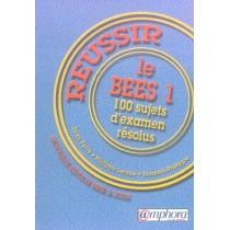 Réussir le BEES T.1 - 100 Sujets d'examen résolus