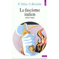Fascisme Italien (1919-1945) (Le)