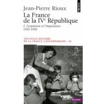 France De La Quatrieme Republique. L'Expansion Et L'Impuissance (1952-1958) (La)