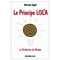 Le principe Lol²a : la perfection du monde