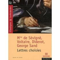 Lettres choisies (Mme de Sévigné, Voltaire, Diderot, George Sand)
