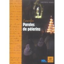 Paroles de pèlerins à Lourdes