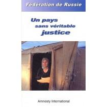 Féderation de Russie, un pays sans véritable justice