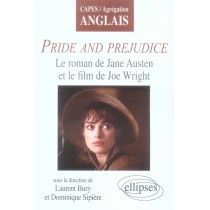 Pride and prejudice - Le roman de jane austen et le film de joe wright