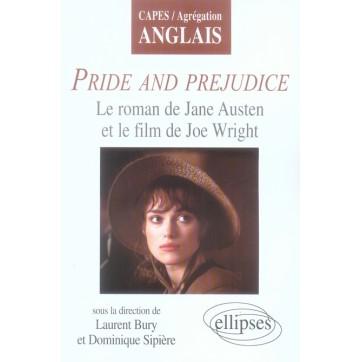 Pride and prejudice - Le roman de jane austen et le film de joe wright