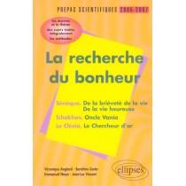 La Recherche Du Bonheur Prepas Scientifiques 2005 2007 Seneque Tchekhov Le Clezio