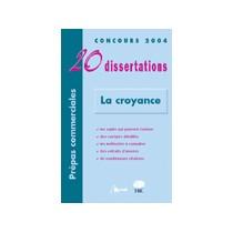 La Croyance - Concours 2004