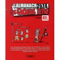 L'almanach des Grosses Têtes - Avec RTL (édition 2014)