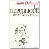 La république de monsieur Mitterrand