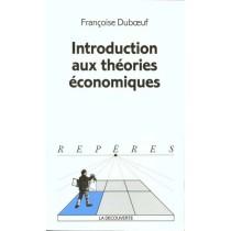 Introduction Aux Theories Economiques