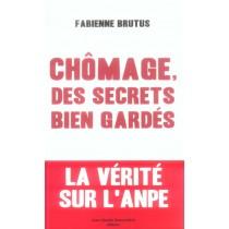 Chomage Des Secrets Bien Gardes