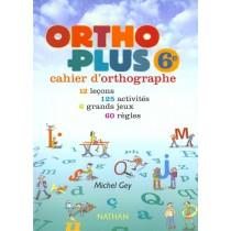Ortho plus - 6Eme - Cahier de l'élève (édition 2000)