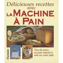 Délicieuses recettes avec la machine à pain