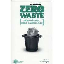 Le scénario Zero Waste - Zéro déchet, zéro gaspillage