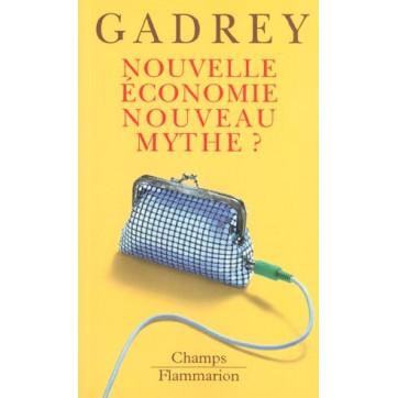 Nouvelle Economie - Nouveau Mythe