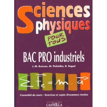 Sciences Physiques Pour Tous Bac Pro Industriels