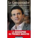 Le conquistador - Manuel Valls, les secrets d'un destin