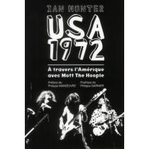 USA 1972 - A travers l'Amérique avec Mott the Hoople