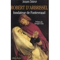 Robert D'Arbrissel Fondateur De Fontevraud
