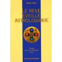 Le Reve Eveille Astrologique