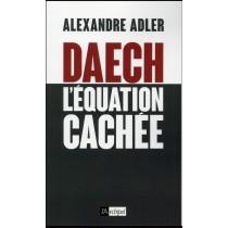 Daech - La grande menace