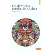 Dernieres Paroles De Krishna. Uddhava Gita (Les)