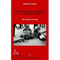 Les Combattants Musulmans De La Guerre D'Algerie