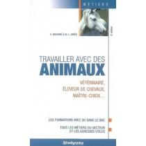 Travailler Avec Des Animaux 5 Edition