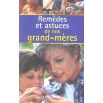 Remèdes et astuces de nos grand-mères