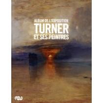 Turner et ses peintres - Album de l'exposition